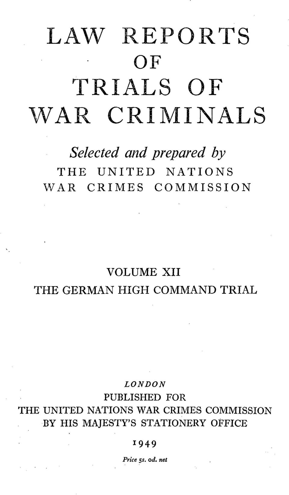 HIGH COMMAND TRIAL LONDON PUBLISHED FOR THE UNITED NATIONS WAR