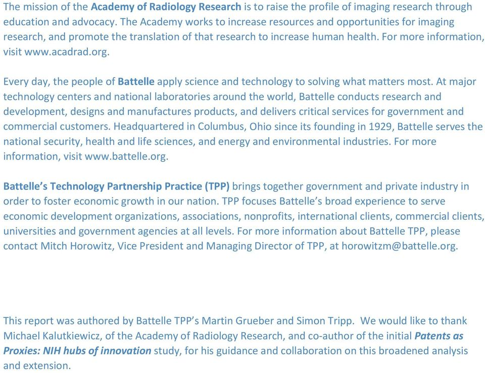 Every day, the people of Battelle apply science and technology to solving what matters most.
