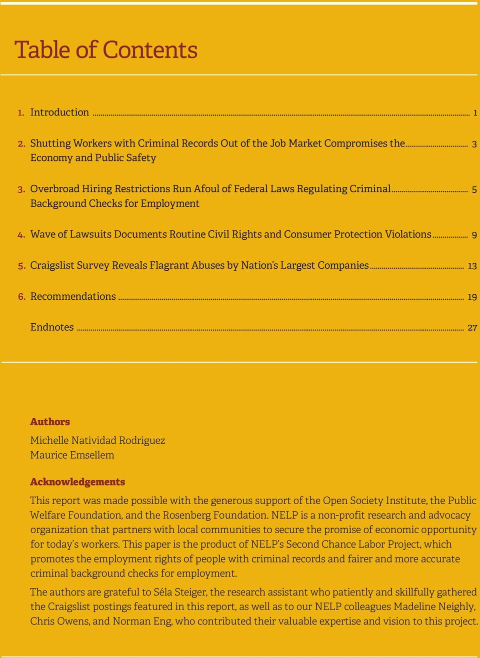 .. 9 5. Craigslist Survey Reveals Flagrant Abuses by Nation s Largest Companies... 13 6. Recommendations... 19 Endnotes.