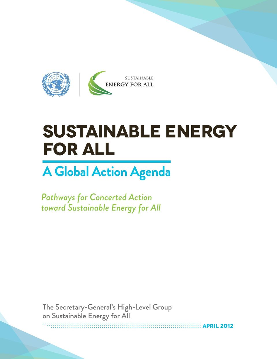 Sustainable Energy for All The Secretary-General