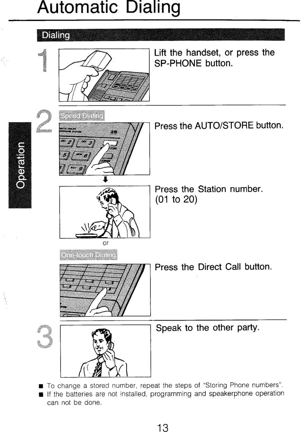 (01 to 20) Press the Direct Call button.