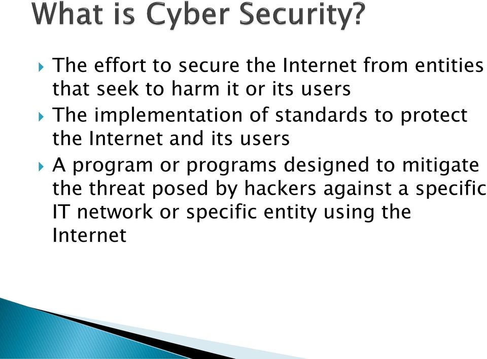 its users A program or programs designed to mitigate the threat posed by