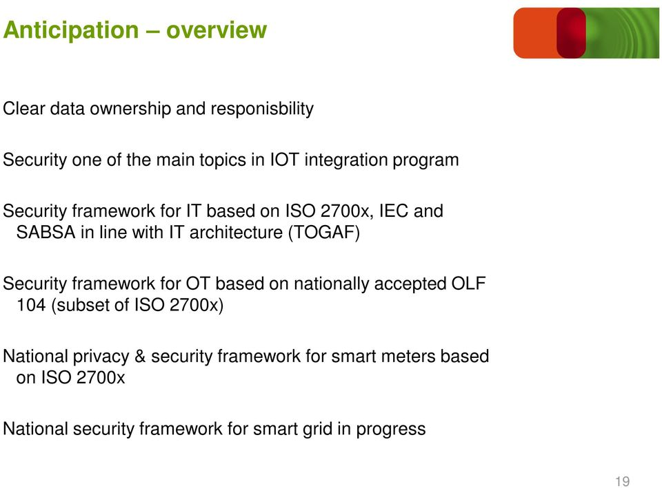 (TOGAF) Security framework for OT based on nationally accepted OLF 104 (subset of ISO 2700x) National