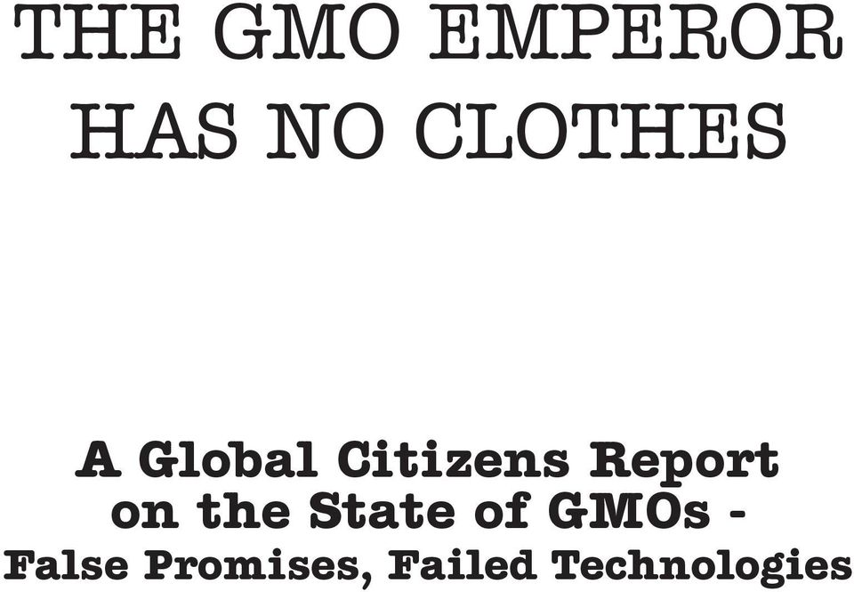 Report on the State of GMOs