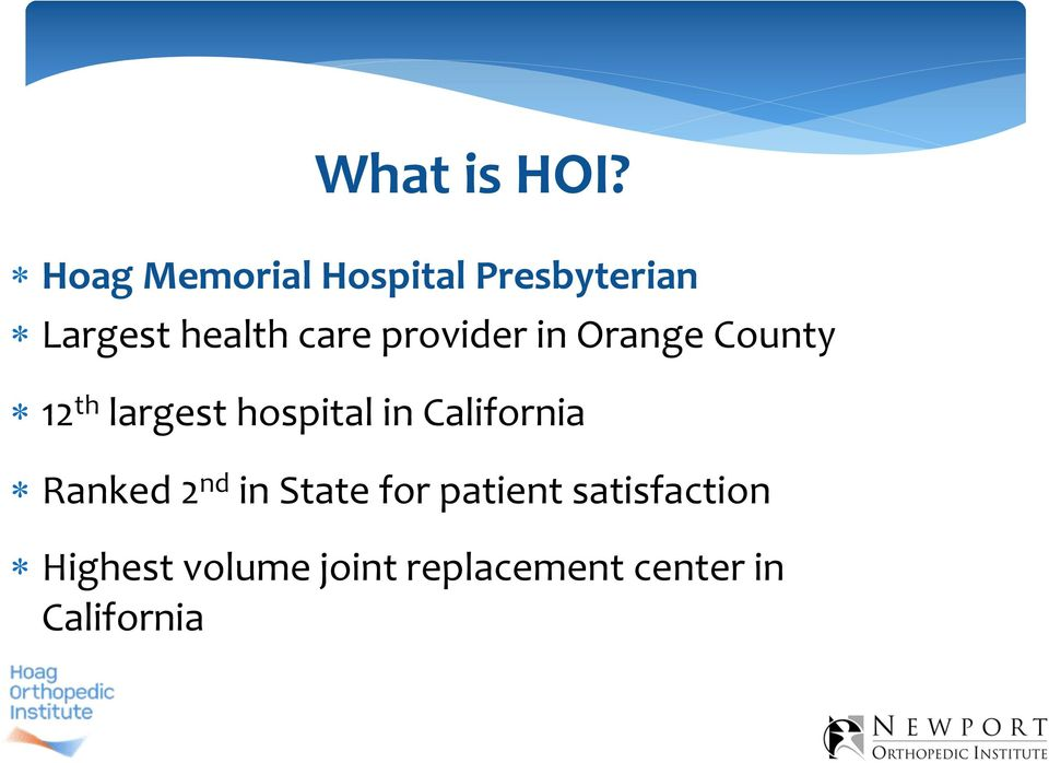 provider in Orange County 12 th largest hospital in