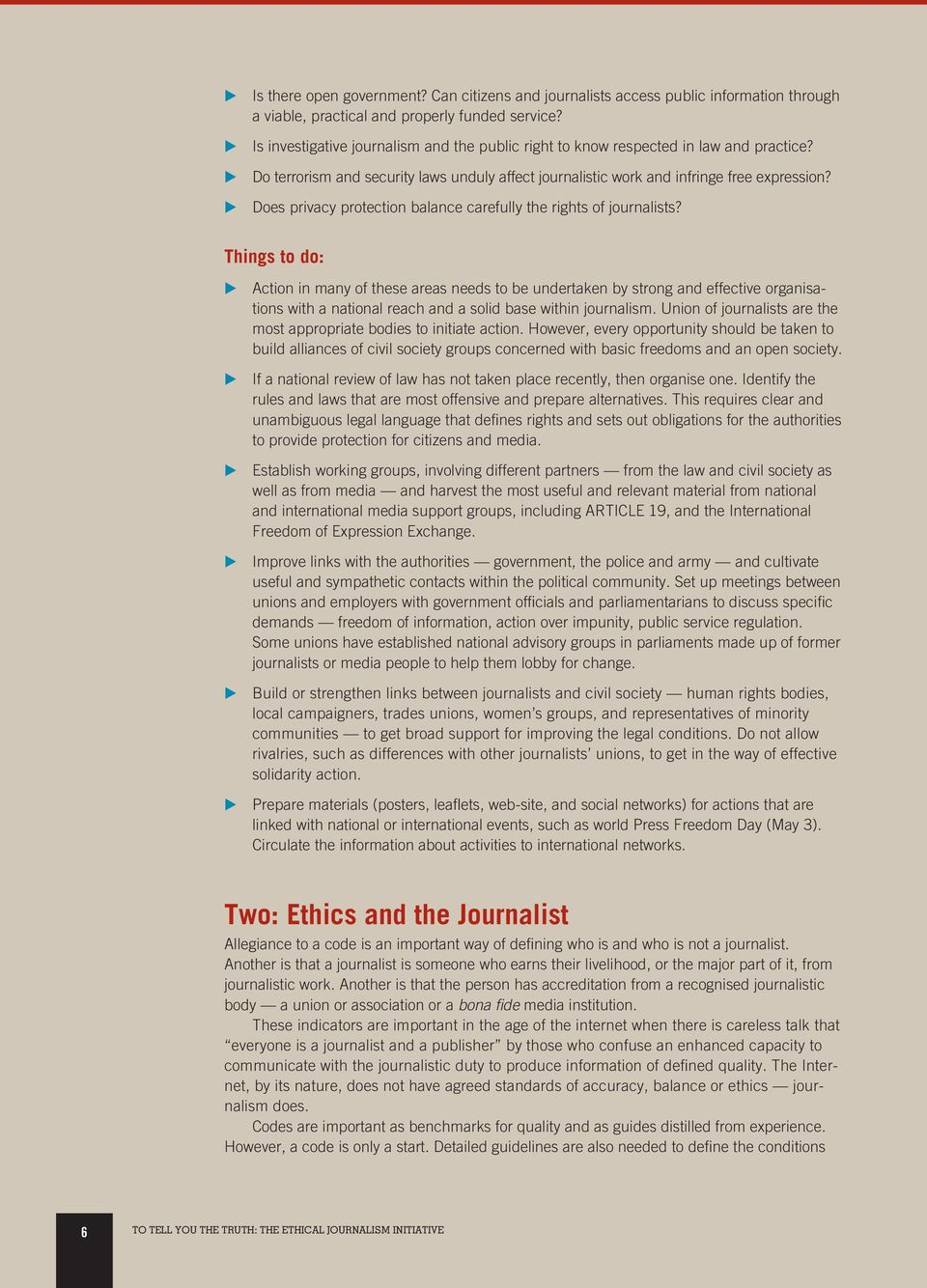 E Does privacy protection balance carefully the rights of journalists?