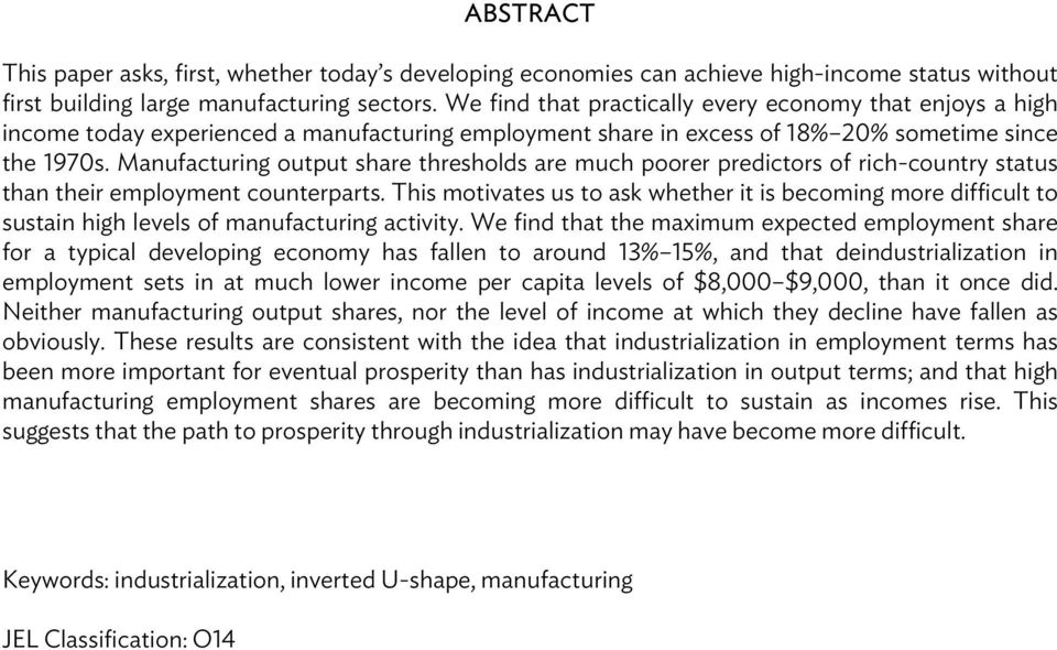 Manufacturing output share thresholds are much poorer predictors of rich-country status than their employment counterparts.