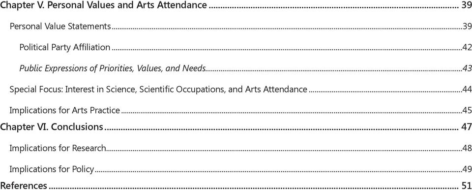 ..42 Public Expressions of Priorities, Values, and Needs43 Special Focus: Interest in Science,