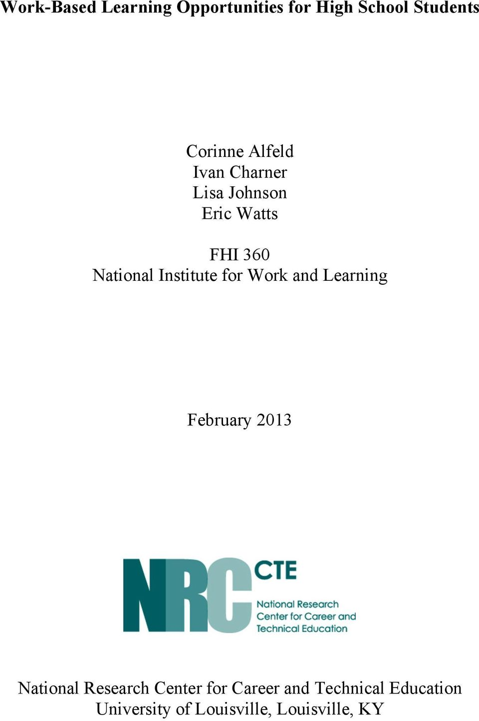 Institute for Work and Learning February 2013 National Research
