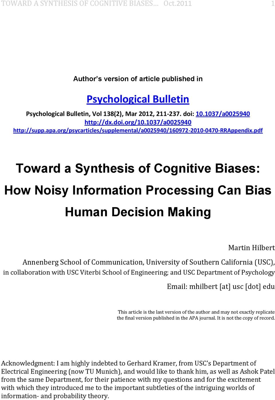 pdf Toward a Synthesis of Cognitive Biases: How Noisy Information Processing Can Bias Human Decision Making Martin Hilbert Annenberg School of Communication, University of Southern California (USC),