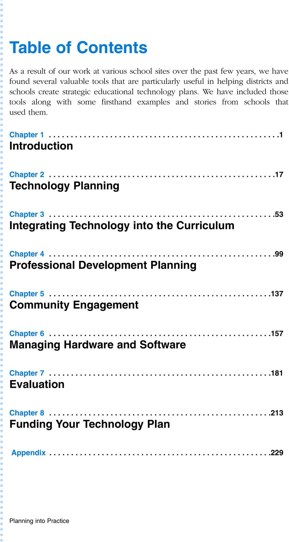 ...................................................17 Technology Planning Chapter 3....................................................53 Integrating Technology into the Curriculum Chapter 4.