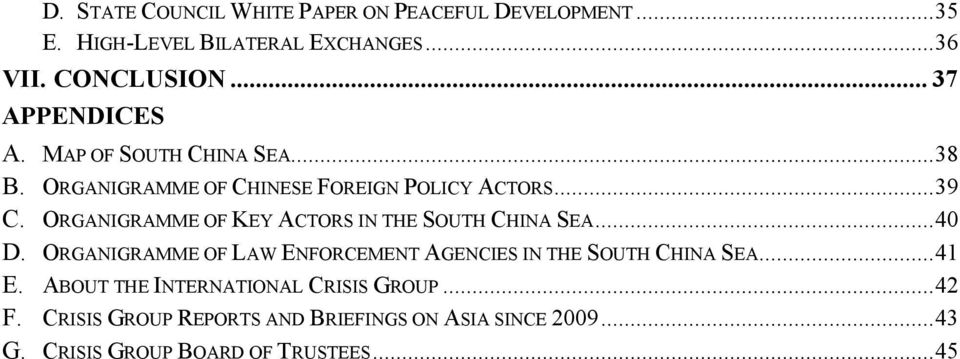 ORGANIGRAMME OF KEY ACTORS IN THE SOUTH CHINA SEA... 40 D. ORGANIGRAMME OF LAW ENFORCEMENT AGENCIES IN THE SOUTH CHINA SEA.