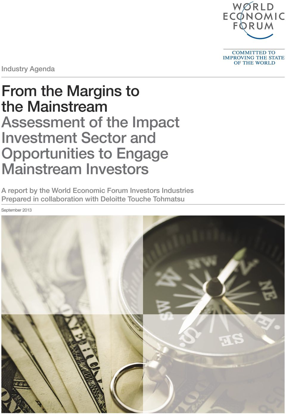 Investors A report by the World Economic Forum Investors Industries