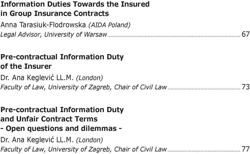 (London) Faculty of Law, University of Zagreb, Chair of Civil Law.