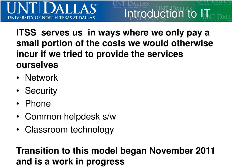 services ourselves Network Security Phone Common helpdesk s/w Classroom
