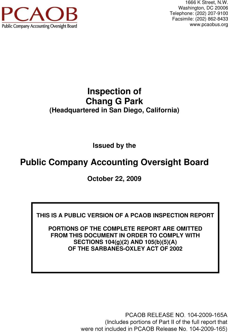 VERSION OF A PCAOB INSPECTION REPORT PORTIONS OF THE COMPLETE REPORT ARE OMITTED FROM THIS DOCUMENT IN ORDER TO COMPLY WITH SECTIONS 104(g)(2)