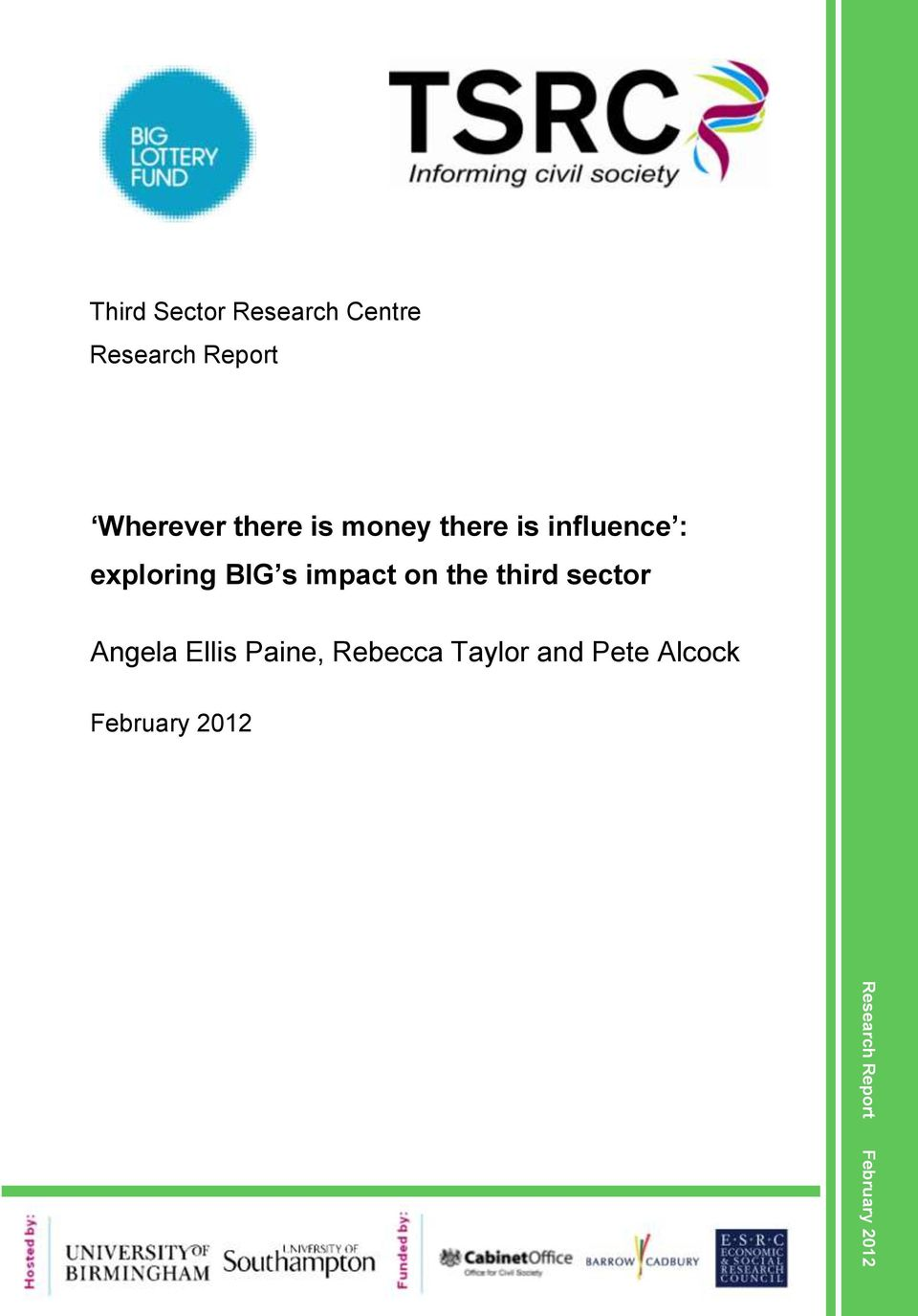 influence : exploring BIG s impact on the third sector