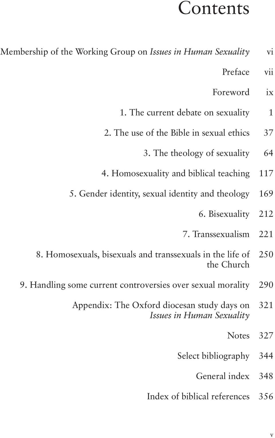 Gender identity, sexual identity and theology 169 6. Bisexuality 212 7. Transsexualism 221 8.