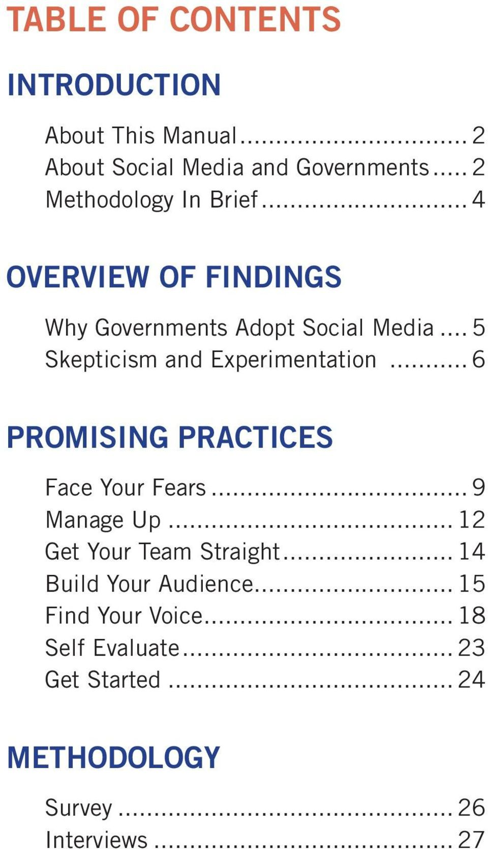 .. 5 Skepticism and Experimentation... 6 PROMISING PRACTICES Face Your Fears... 9 Manage Up.
