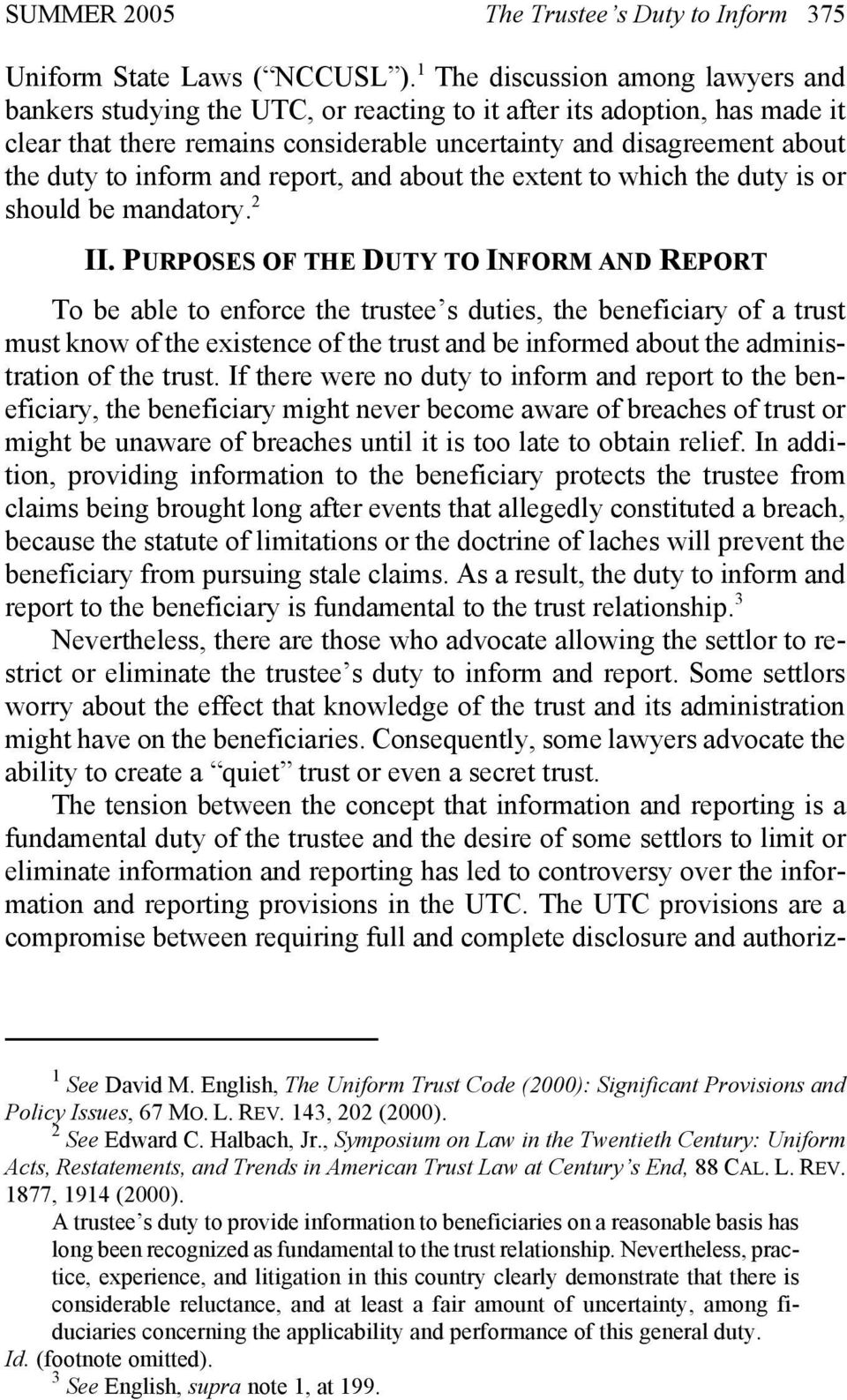 inform and report, and about the extent to which the duty is or should be mandatory. 2 II.