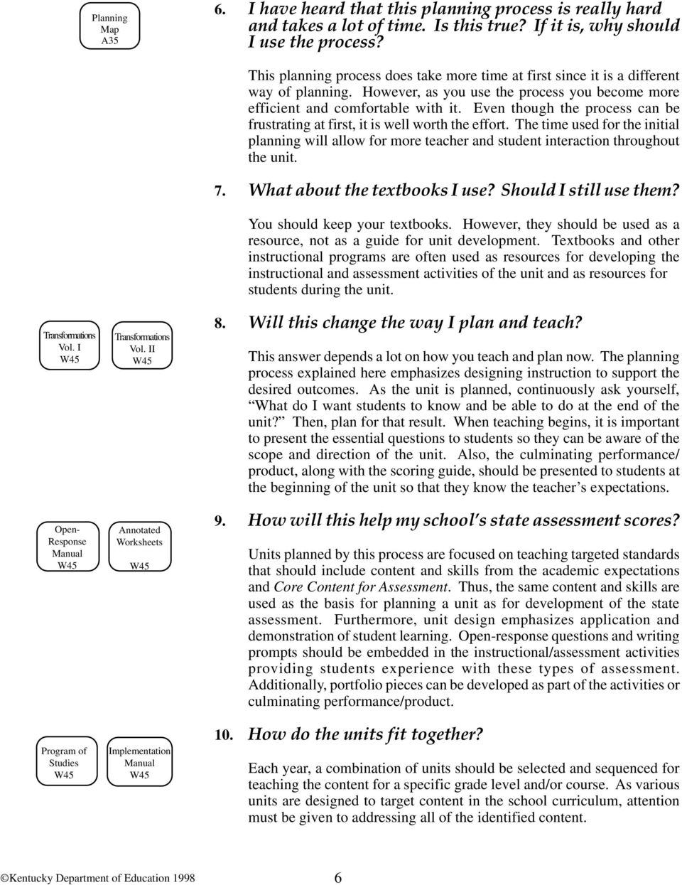 II Annotated Worksheets Implementation Manual This planning process does take more time at first since it is a different way of planning.