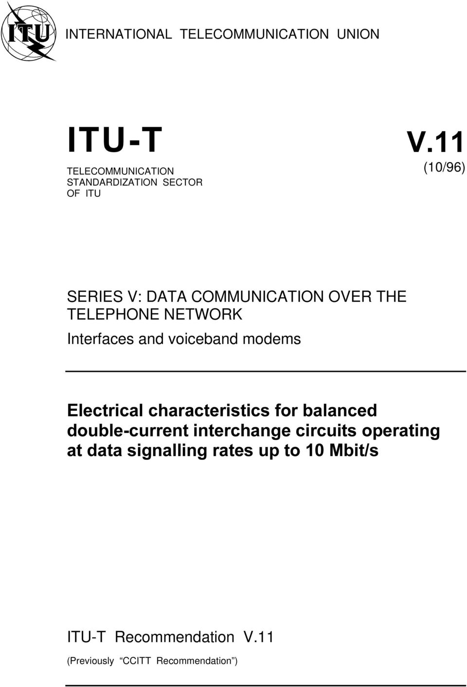 modems %LECTRICAL CHARACTERISTICS FOR BALANCED DOUBLECURRENT INTERCHANGE CIRCUITS OPERATING