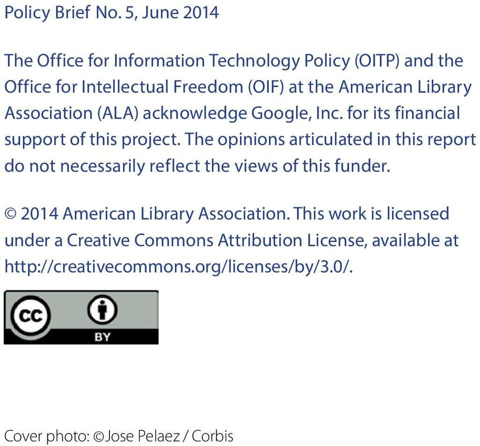 Library Association (ALA) acknowledge Google, Inc. for its financial support of this project.