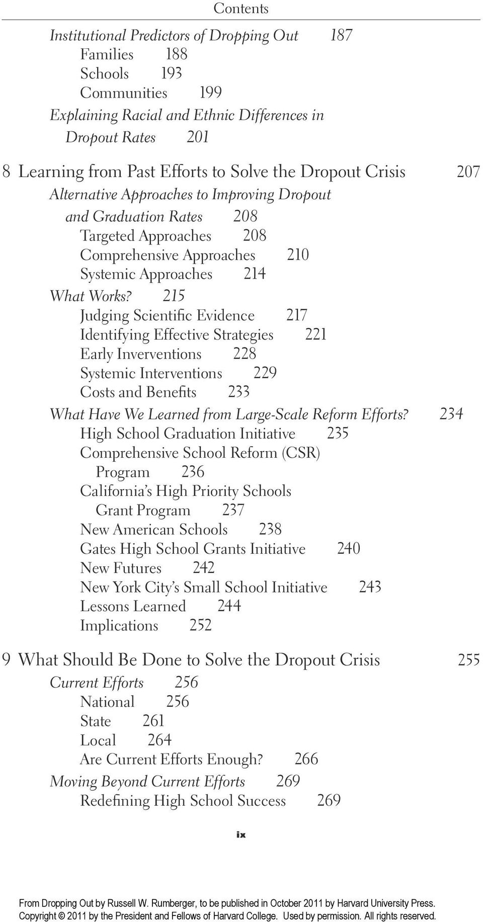 215 Judging Scientific Evidence 217 Identifying Effective Strategies 221 Early Inverventions 228 Systemic Interventions 229 Costs and Benefits 233 What Have We Learned from Large- Scale Reform
