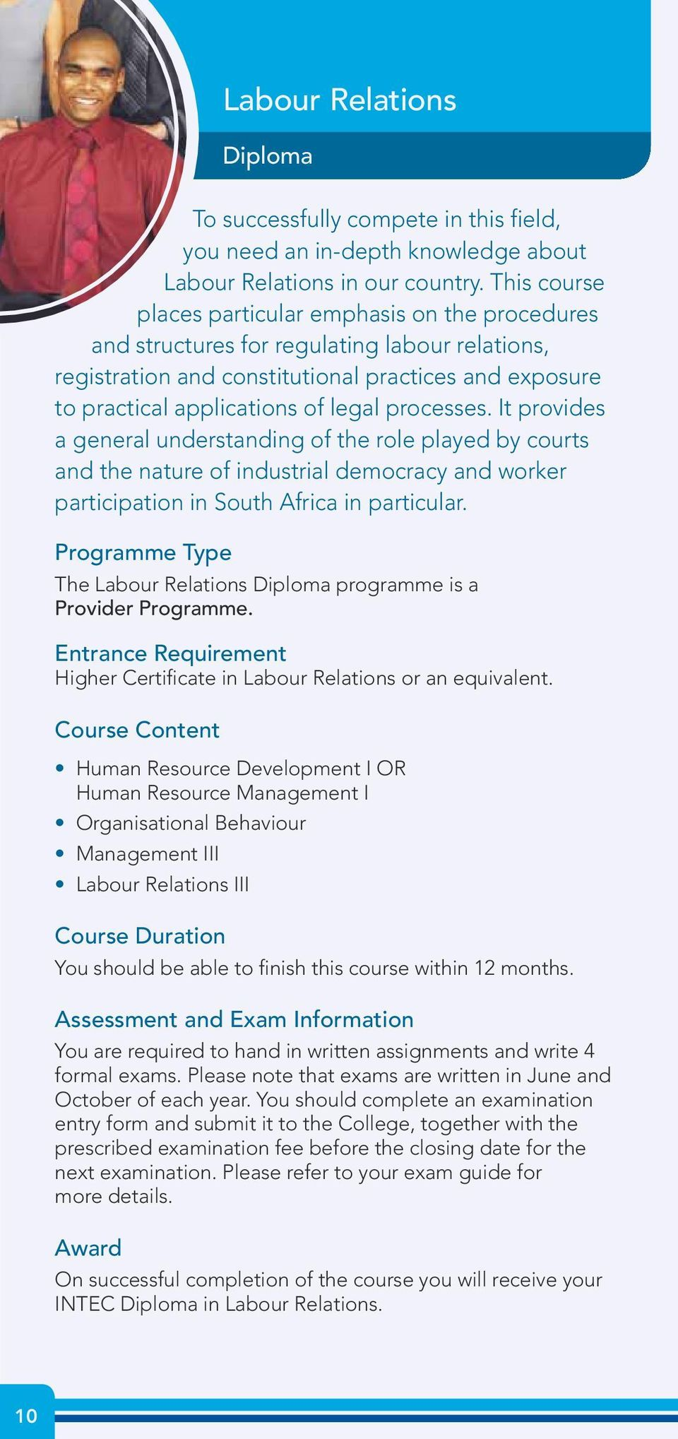 processes. It provides a general understanding of the role played by courts and the nature of industrial democracy and worker participation in South Africa in particular.