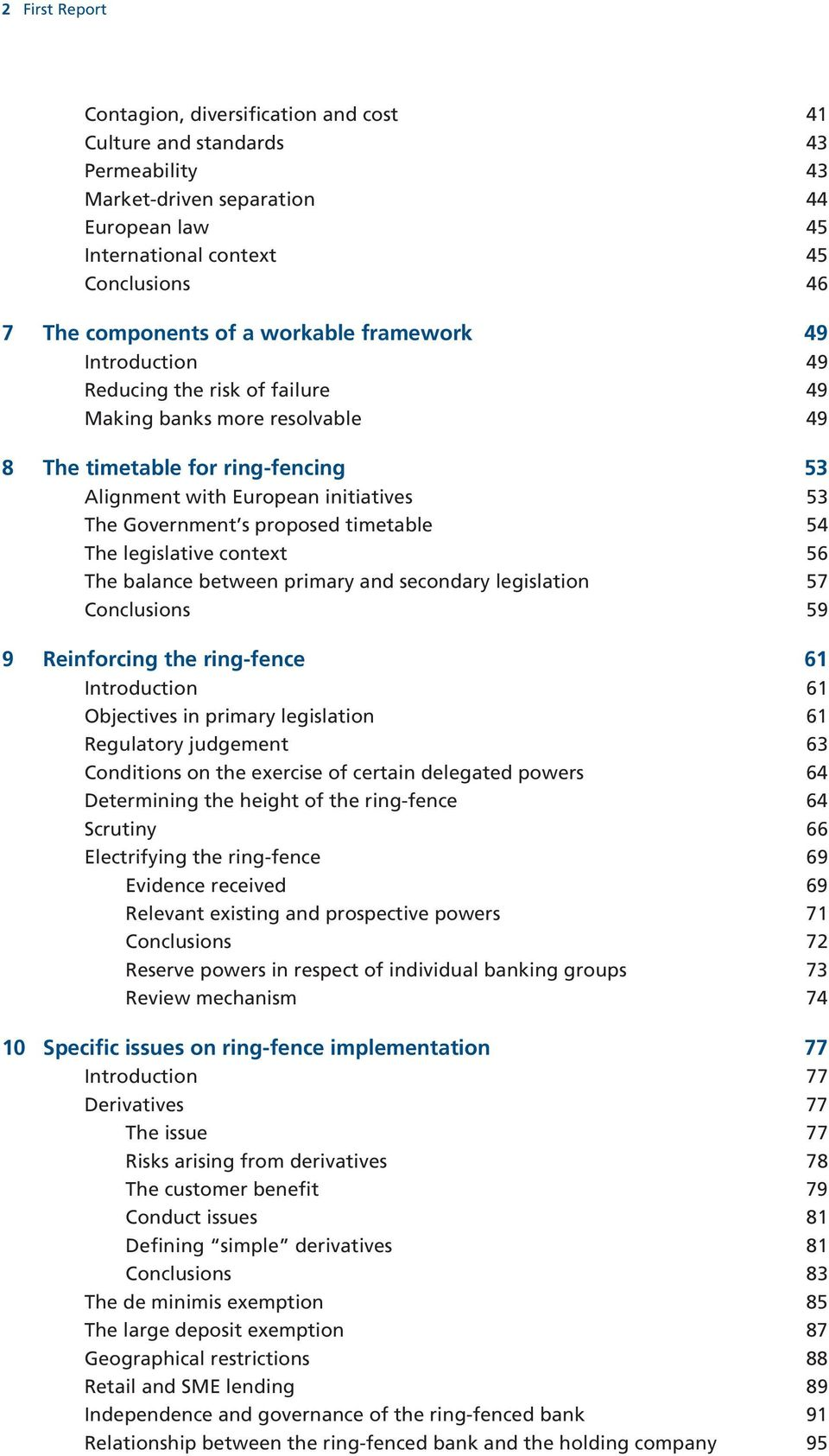 proposed timetable 54 The legislative context 56 The balance between primary and secondary legislation 57 Conclusions 59 9 Reinforcing the ring-fence 61 Introduction 61 Objectives in primary