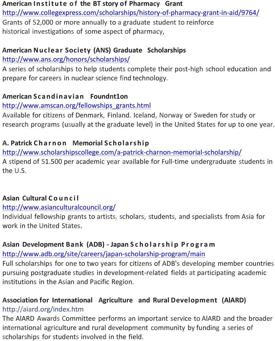 Nuclear Society (ANS) Graduate Scholarships http://www.ans.