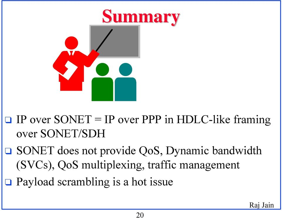 QoS, Dynamic bandwidth (SVCs), QoS multiplexing,