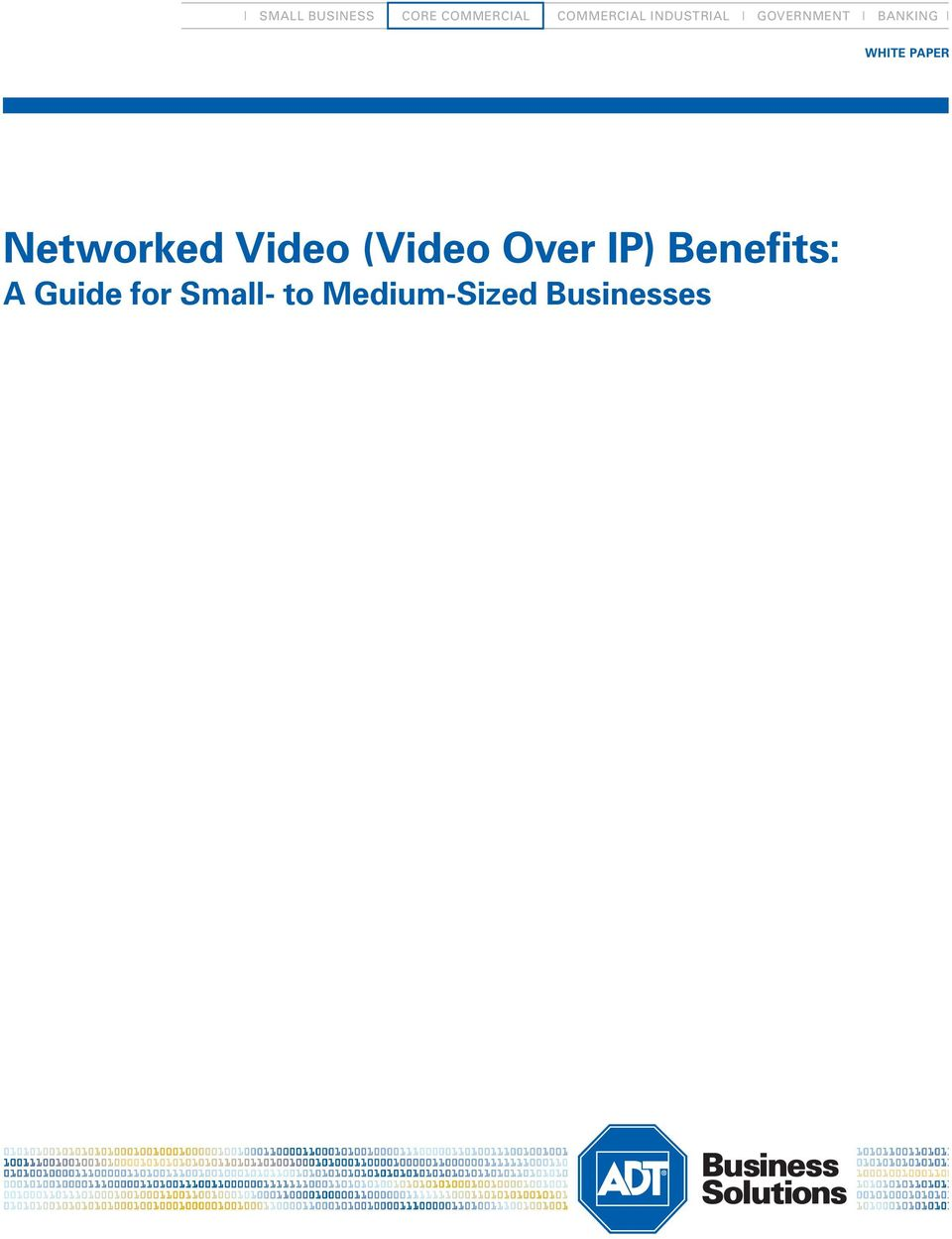 BANKING Networked Video (Video Over IP)