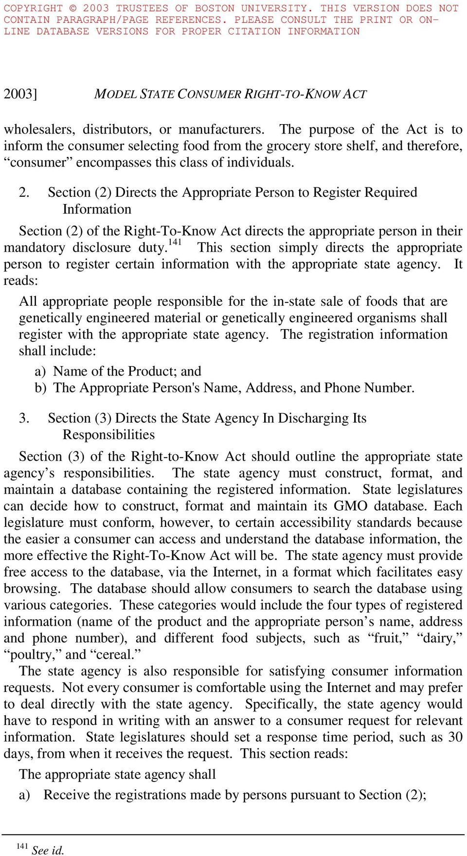 Section (2) Directs the Appropriate Person to Register Required Information Section (2) of the Right-To-Know Act directs the appropriate person in their mandatory disclosure duty.