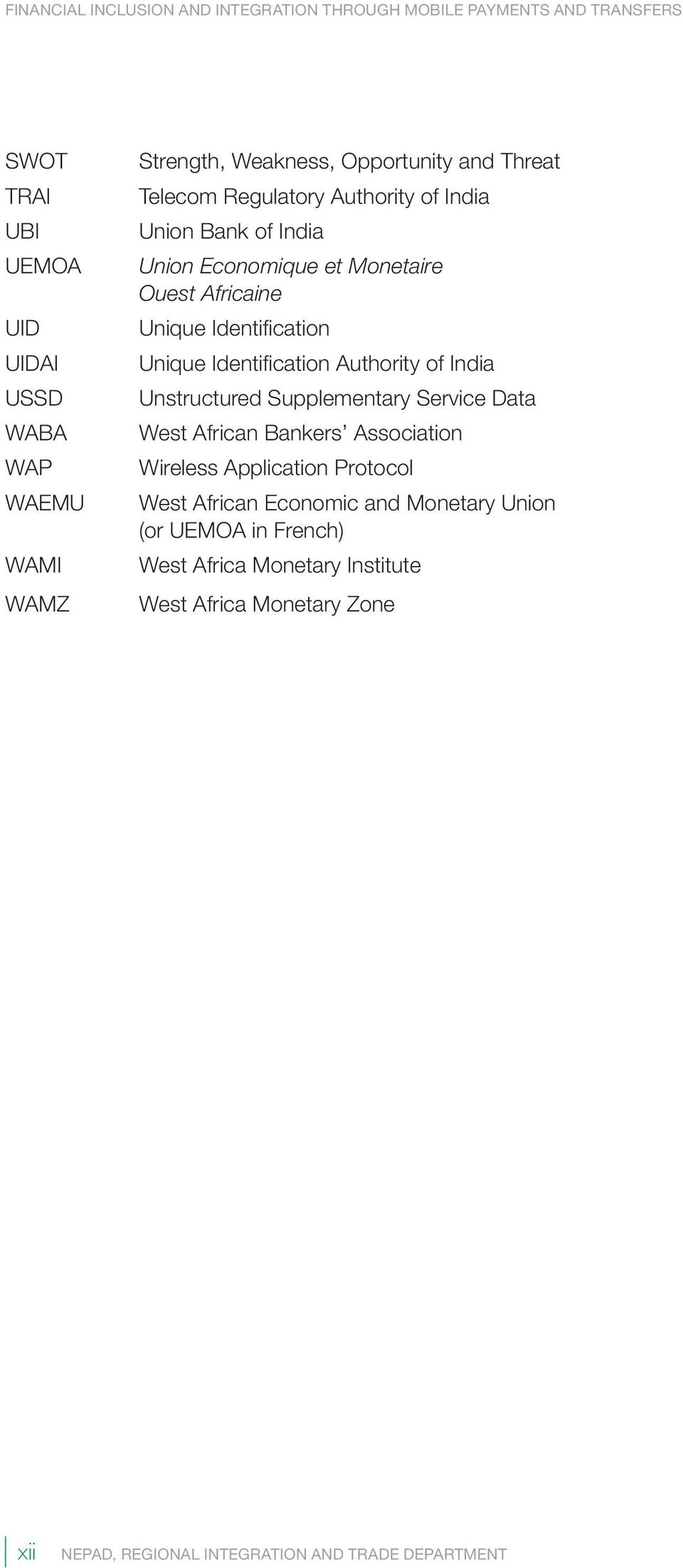 Unique Identification Authority of India Unstructured Supplementary Service Data West African Bankers Association Wireless Application Protocol West