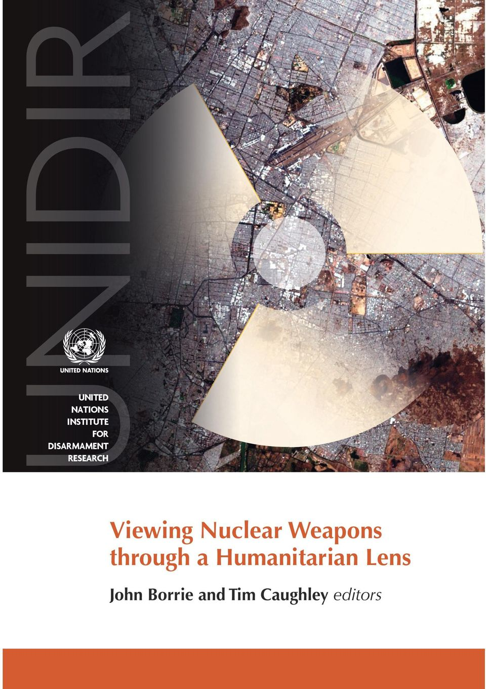 Drawing on a range of perspectives, this volume explores what viewing nuclear weapons through a humanitarian lens entails, and why it is of value.