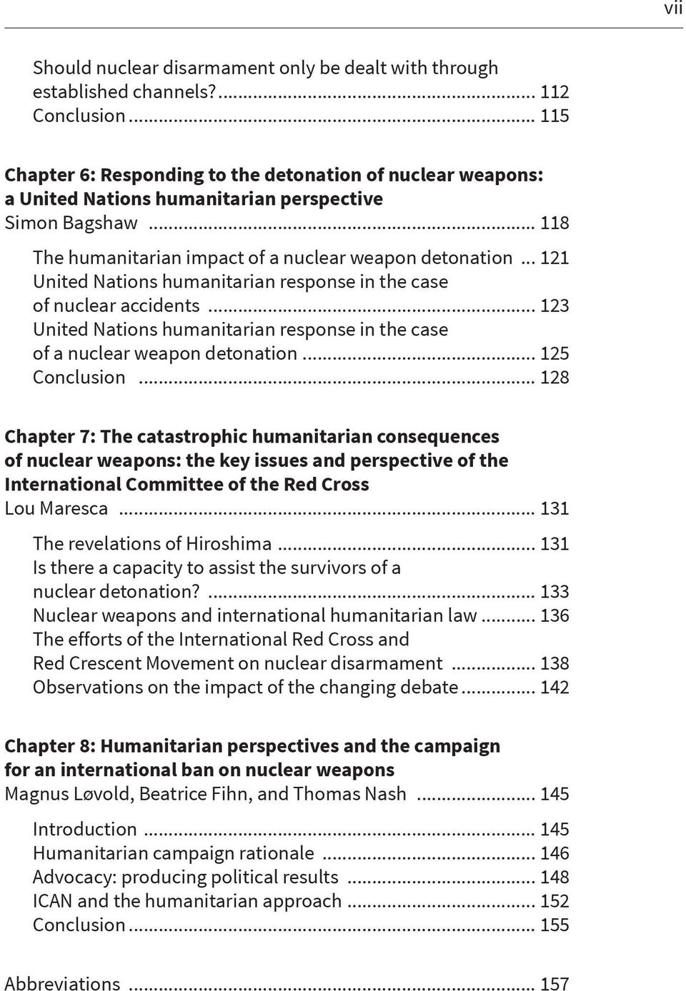 .. 121 United Nations humanitarian response in the case of nuclear accidents... 123 United Nations humanitarian response in the case of a nuclear weapon detonation... 125 Conclusion.