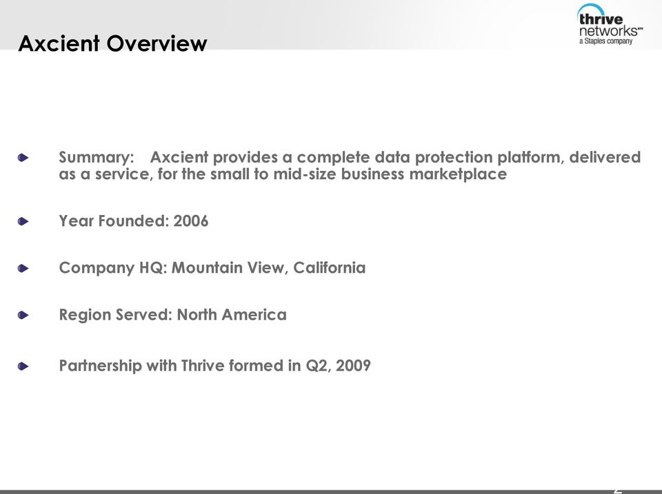 business marketplace Year Founded: 2006 Company HQ: Mountain View,