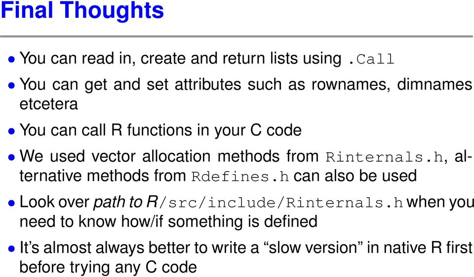 used vector allocation methods from Rinternals.h, alternative methods from Rdefines.