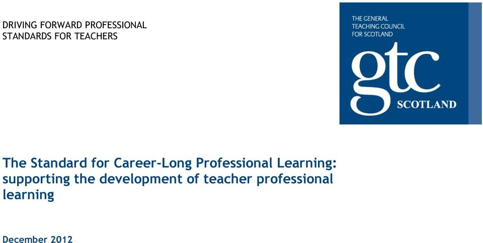Professional Learning: supporting the
