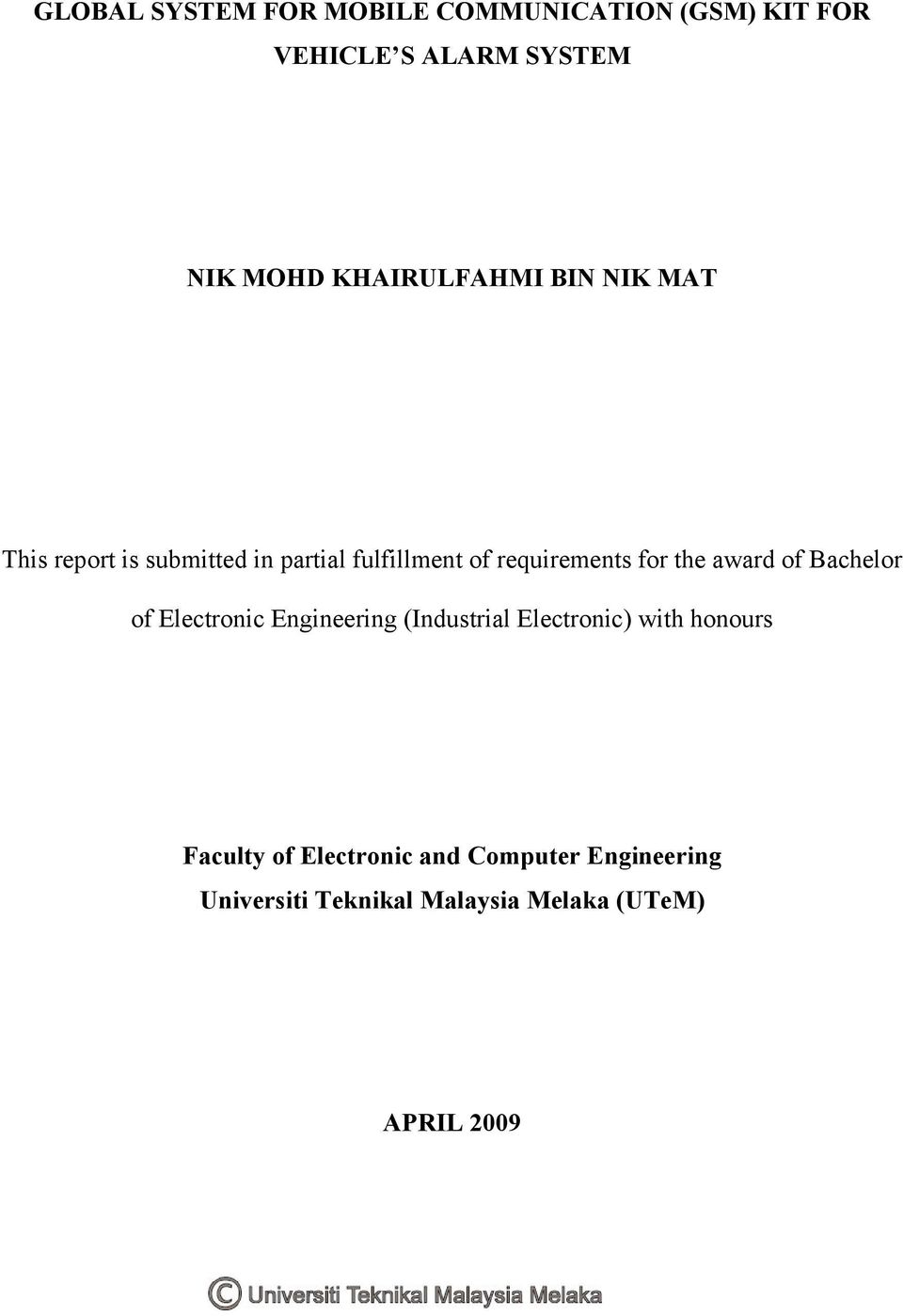 for the award of Bachelor of Electronic Engineering (Industrial Electronic) with honours
