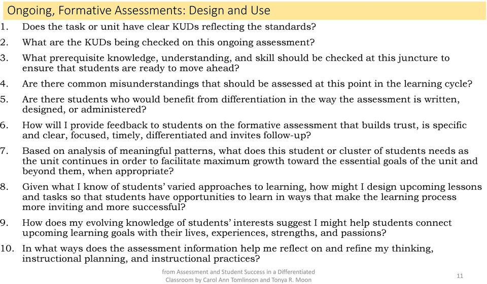 Are there common misunderstandings that should be assessed at this point in the learning cycle? 5.