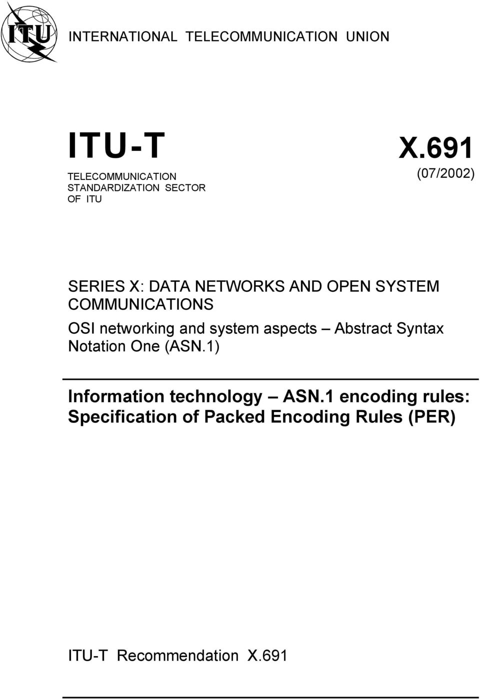 AND OPEN SYSTEM COMMUNICATIONS OSI networking and system aspects Abstract Syntax