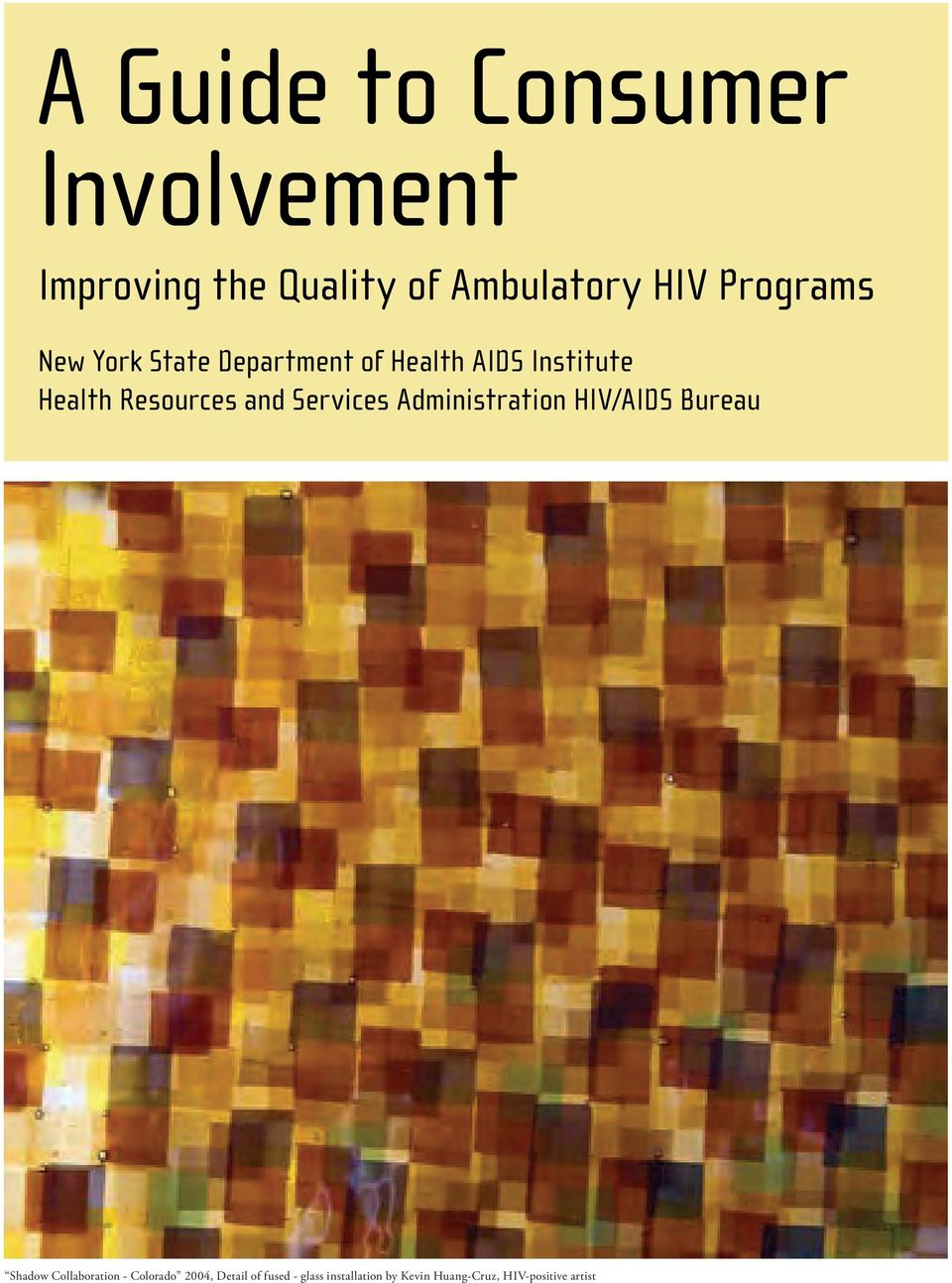 Administration HIV/AIDS Bureau Shadow Collaboration - Colorado