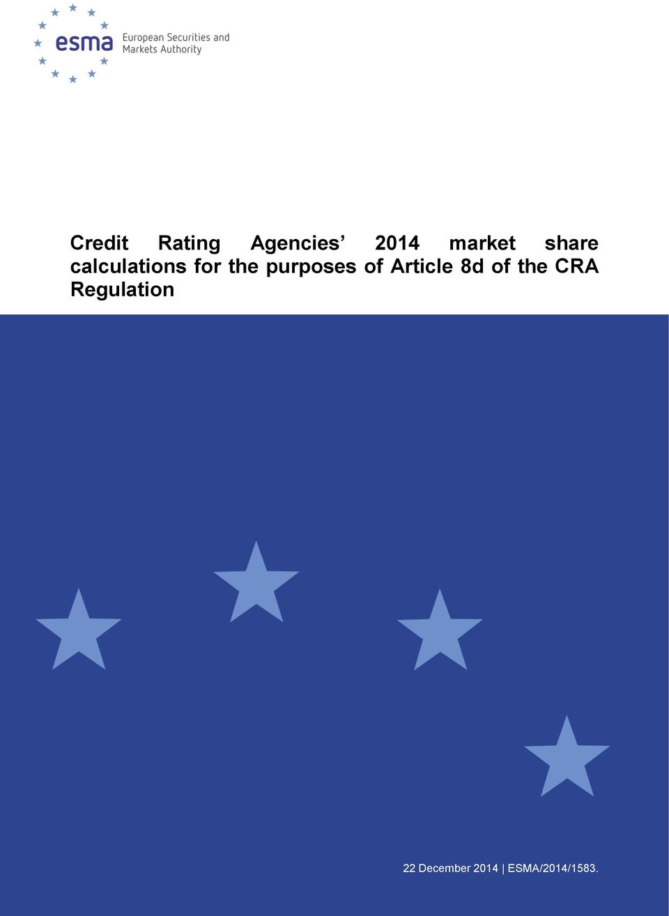 purposes of Article 8d of the CRA