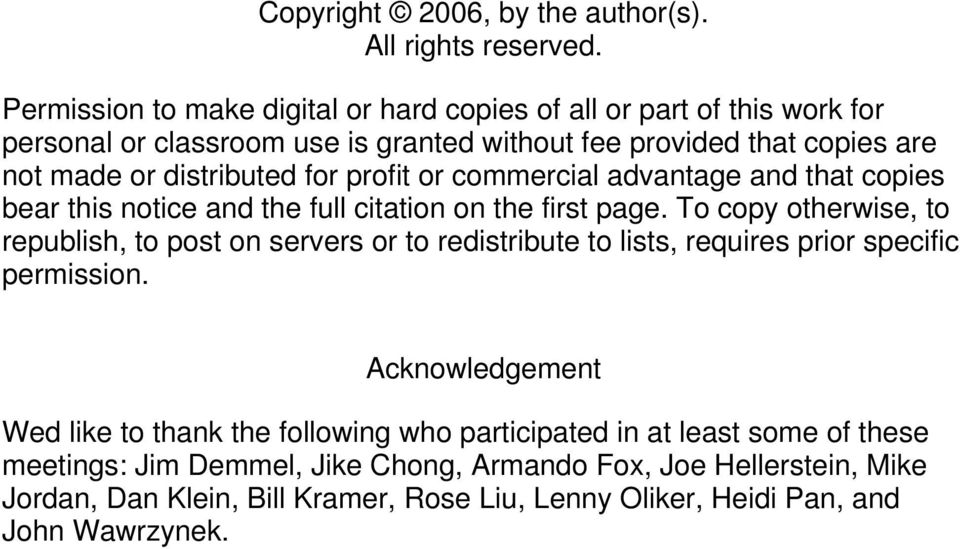 for profit or commercial advantage and that copies bear this notice and the full citation on the first page.