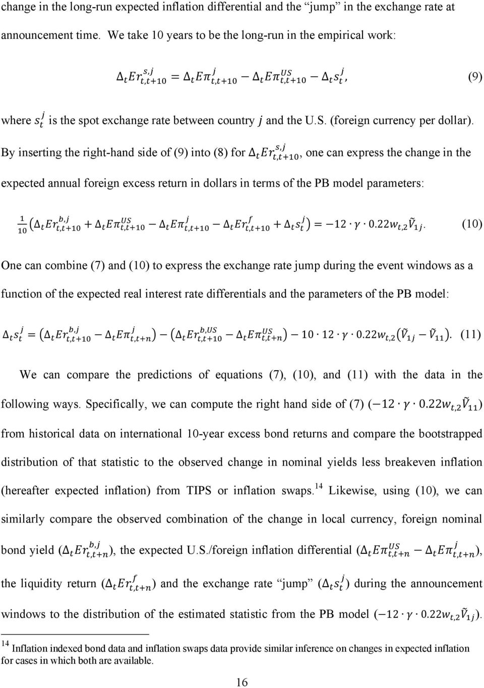 , By inserting the right-hand side of (9) into (8) for,, one can express the change in the expected annual foreign excess return in dollars in terms of the PB model parameters:,,,,, 12 0.22,.