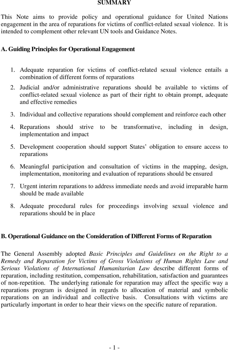 Adequate reparation for victims of conflict-related sexual violence entails a combination of different forms of reparations 2.