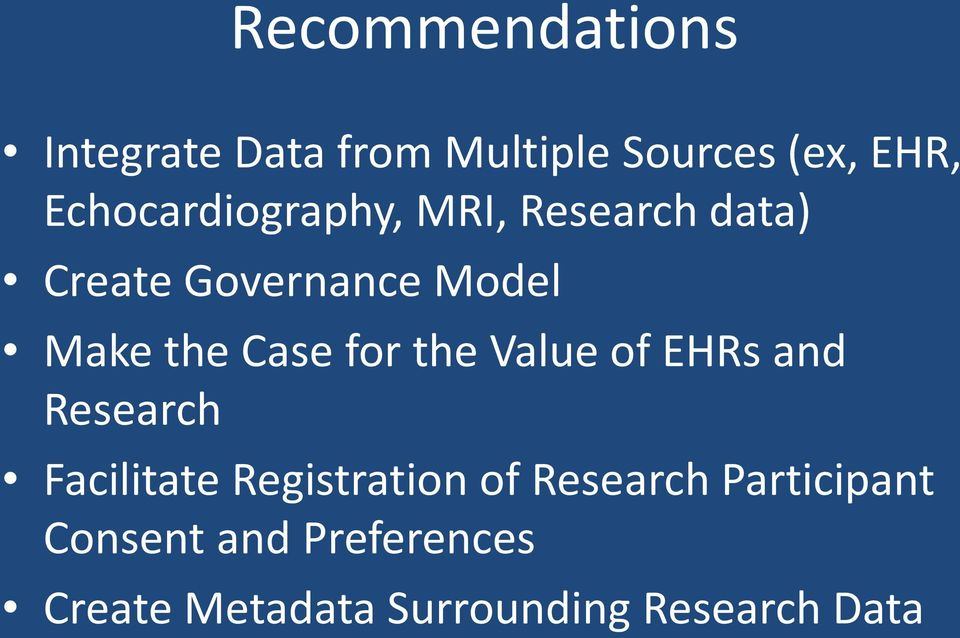 Case for the Value of EHRs and Research Facilitate Registration of