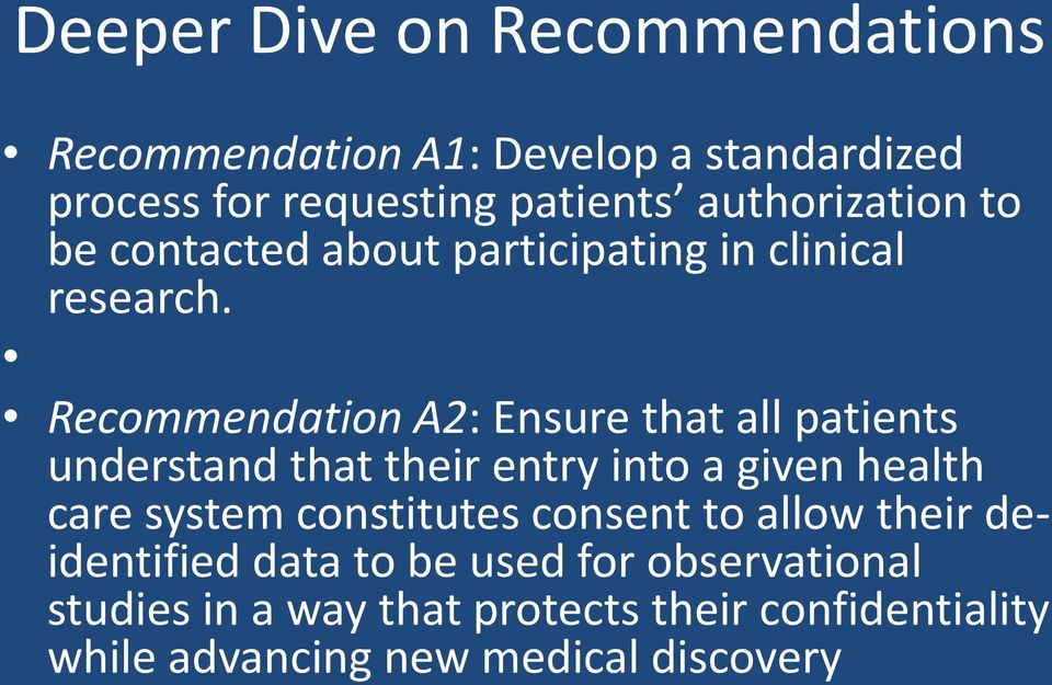 Recommendation A2: Ensure that all patients understand that their entry into a given health care system